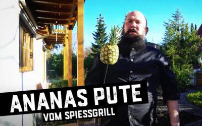 Ananas Pute vom Spießgrill